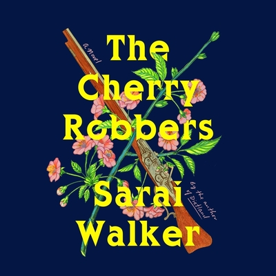 The Cherry Robbers Cover Image