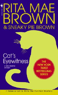 Cat's Eyewitness: A Mrs. Murphy Mystery Cover Image
