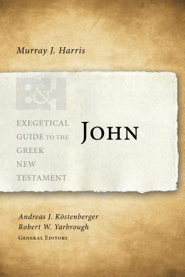 John (Exegetical Guide to the Greek New Testament) Cover Image