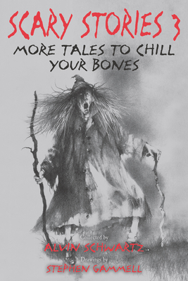 Scary Stories 3: More Tales to Chill Your Bones Cover Image