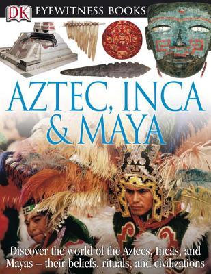Aztec, Inca & Maya Cover Image
