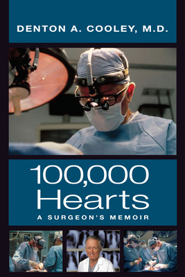 One Hundred Thousand Hearts: A Surgeon's Memoir Cover Image