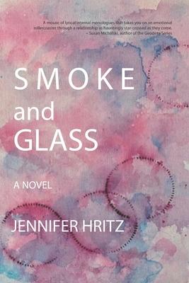 Smoke and Glass Cover Image