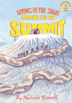 Living in the Shade: Aiming for the Summit Cover Image