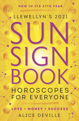 Llewellyn's 2021 Sun Sign Book: Horoscopes for Everyone! Cover Image