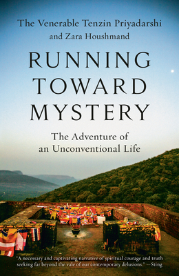 Running Toward Mystery: The Adventure of an Unconventional Life Cover Image