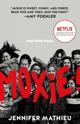Moxie: Movie Tie-In Edition Cover Image