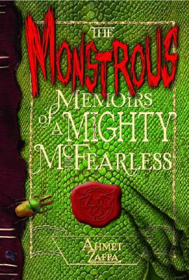 The Monstrous Memoirs of a Mighty McFearless Cover