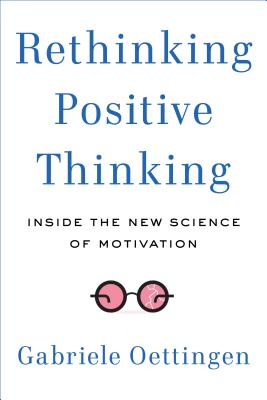 Rethinking Positive Thinking Cover