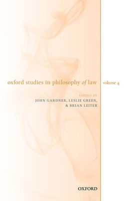 Oxford Studies in Philosophy of Law Volume 4 Cover Image