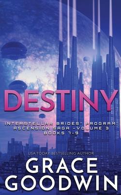 Destiny: Ascension Saga: Books 7, 8 & 9: Volume 3 Cover Image