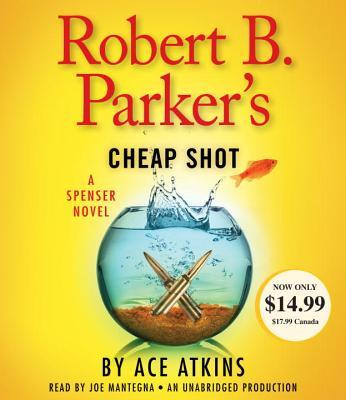 Robert B. Parker's Cheap Shot (Spenser #43) Cover Image