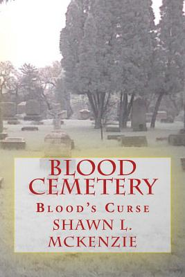 Blood Cemetery: Blood's Curse Cover Image