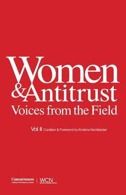 Women & Antitrust: Voices from the Field, Vol. II Cover Image