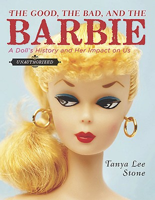 The Good, the Bad, and the Barbie Cover