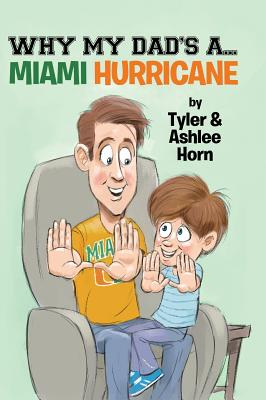 Why My Dad's A... Miami Hurricane Cover Image