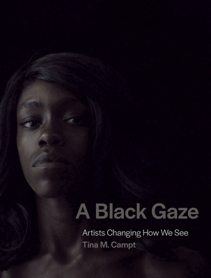 A Black Gaze: Artists Changing How We See Cover Image