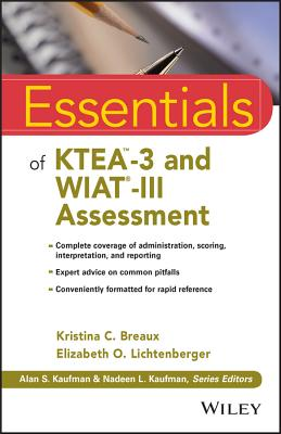 Essentials of Ktea-3 and Wiat-III Assessment (Essentials of Psychological Assessment) Cover Image