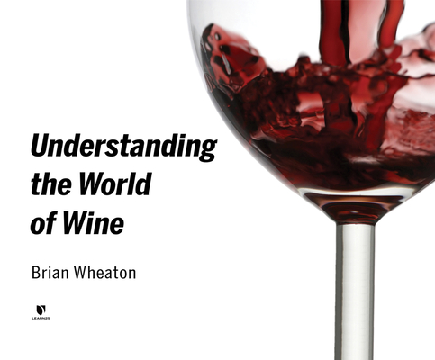 Understanding the World of Wine Cover Image