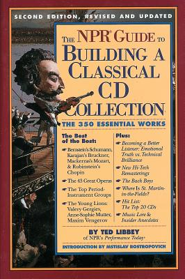 The NPR Guide to Building a Classical CD Collection Cover