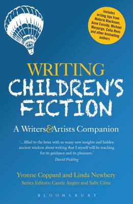 Writing Children's Fiction: A Writers' and Artists' Companion (Writers' and Artists' Companions) Cover Image
