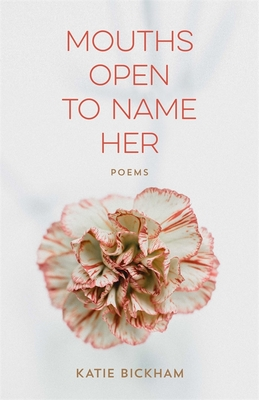 Mouths Open to Name Her: Poems (Barataria Poetry) Cover Image
