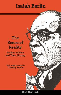 The Sense of Reality: Studies in Ideas and Their History Cover Image