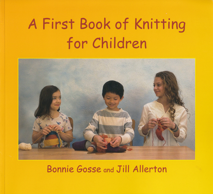 A First Book of Knitting for Children: 2nd Edition Cover Image