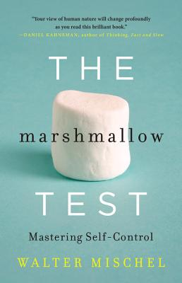 The Marshmallow Test: Mastering Self-Control Cover Image