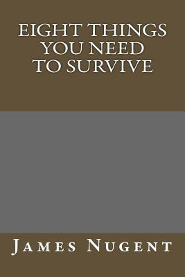 Eight Things You Need to Survive Cover Image