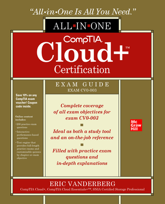 Comptia Cloud+ Certification All-In-One Exam Guide (Exam Cv0-003) Cover Image