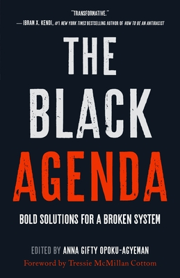 The Black Agenda: Bold Solutions for a Broken System Cover Image