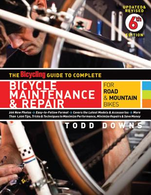 The Bicycling Guide to Complete Bicycle Maintenance & Repair: For Road & Mountain Bikes Cover Image