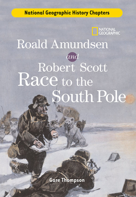 Roald Amundsen and Robert Scott Race to the South Pole Cover Image
