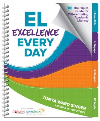 El Excellence Every Day: The Flip-To Guide for Differentiating Academic Literacy Cover Image