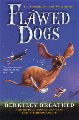 Flawed Dogs: The Novel: The Shocking Raid on Westminster Cover Image