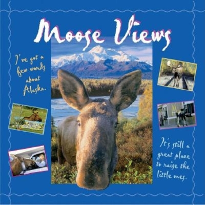 Cover for Moose Views