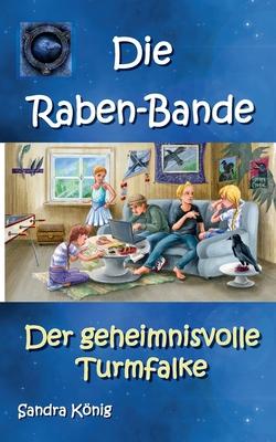 Die Raben-Bande: Der geheimnisvolle Turmfalke Cover Image