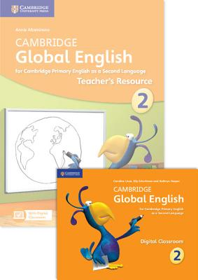 Cambridge Global English Stage 2 2017 Teacher's Resource Book with Digital Classroom (1 Year): For Cambridge Primary English as a Second Language Cover Image