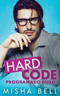 Hard Code: Programado duro Cover Image