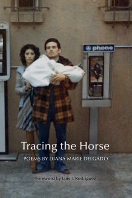 Tracing the Horse (New Poets of America #43) Cover Image