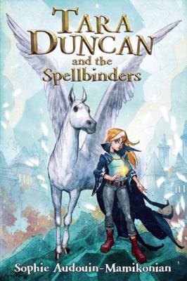 Tara Duncan and the Spellbinders (Tara Duncan Series) Cover Image