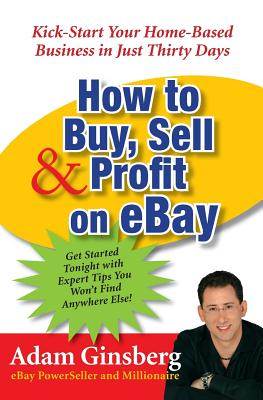 How to Buy, Sell, & Profit on Ebay Cover