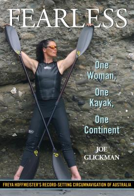 Fearless: One Woman, One Kayak, One Continent Cover Image