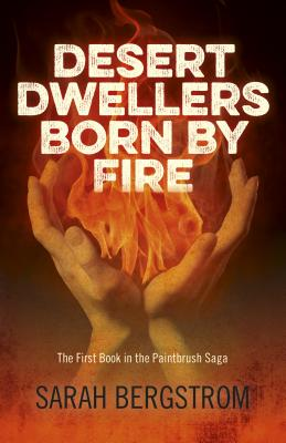 Cover for Desert Dwellers Born by Fire