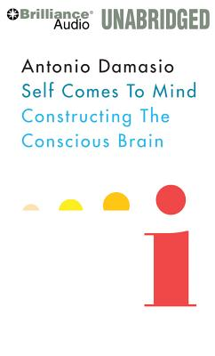 Self Comes to Mind: Constructing the Conscious Brain Cover Image