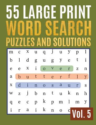 55 Large Print Word Search Puzzles And Solutions: Activity Book For Adults And Kids Wordsearch Easy Magic Quiz Books Game For Adults - Large Print (fi Cover Image