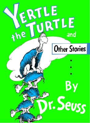 Cover for Yertle the Turtle (Classic Seuss)