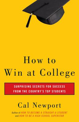 How to Win at College: Simple Rules for Success from Star Students Cover Image