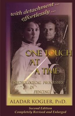 One Touch At A Time: Psychological Aspects Of Fencing Cover Image